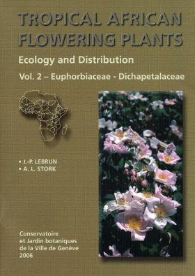 Tropical African Flowering Plants: Ecology and Distribution, Volume 2
