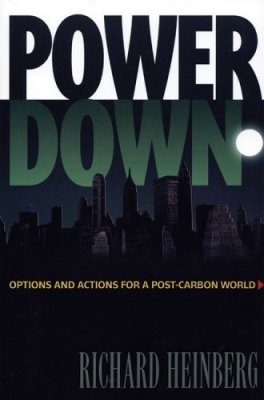 Power Down: Options and Actions for a Post-Carbon World