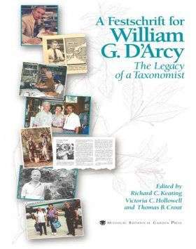 Festschrift for William G.Darcy: The Legacy of a Taxonomist