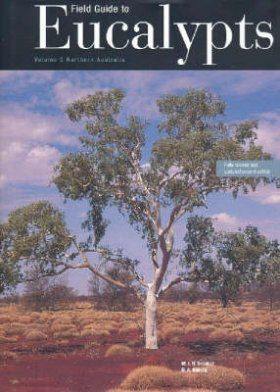 Field Guide to Eucalypts, Volume 3