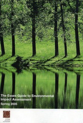 The Essex Guide to Environmental Impact Assessment