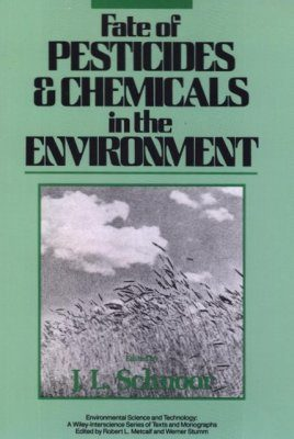 Fate of Pesticides and Chemicals in the Environment