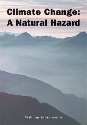 Climate Change: A Natural Hazard