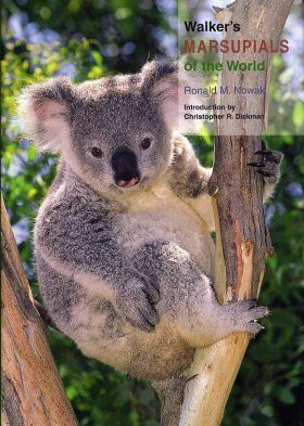 Walker's Marsupials of the World