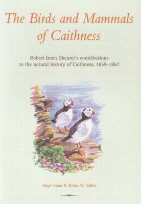 The Birds and Mammals of Caithness