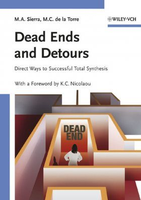 Dead Ends and Detours: En Route to Total Synthesis