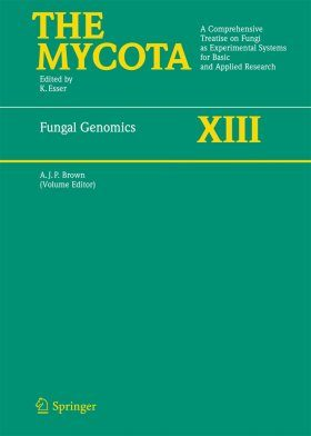 The Mycota, Volume 13: Fungal Genomics
