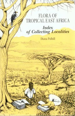 Flora of Tropical East Africa: Index of Collecting Localities