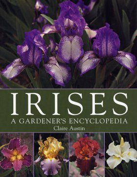 Irises: A Gardner's Encyclopedia