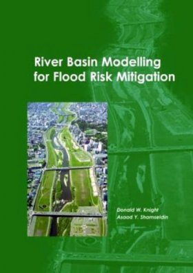 River Basin Modelling for Flood Risk Mitigation
