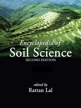 Encyclopedia of Soil Science (3-Volume Set)