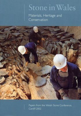 Stone in Wales: Materials Heritage and Conservation