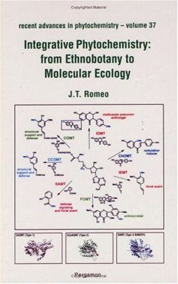 Integrative Phytochemistry: from Ethnobotany to Molecular Ecology