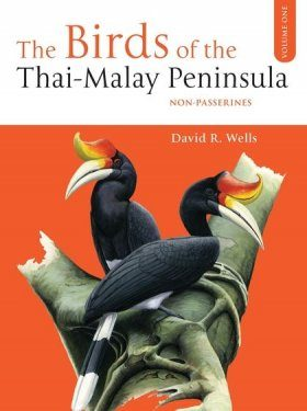 Birds of the Thai-Malay Peninsula, Volume 1
