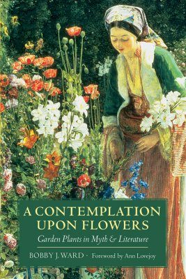A Contemplation Upon Flowers