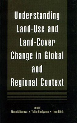 Understanding Land-Use and Land-Change in Global and Regional Context
