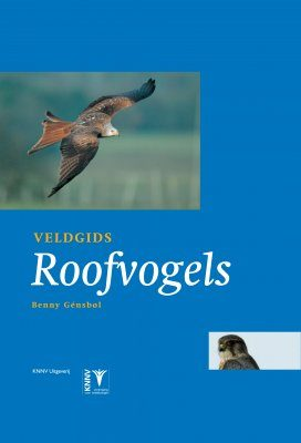 Veldgids Roofvogels [Field Guide to Birds of Prey]