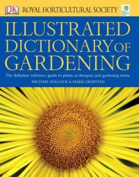 RHS Illustrated Dictionary of Gardening