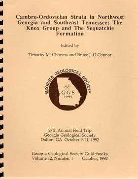 Cambro-Ordovician Strata in Northwest Georgia and Southeast Tennessee: The Knox Group and the Sequatchie Formation