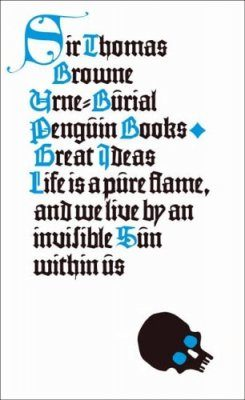 Penguin Great Ideas: Urne-Burial