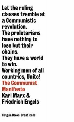 Penguin Great Ideas: The Communist Manifesto