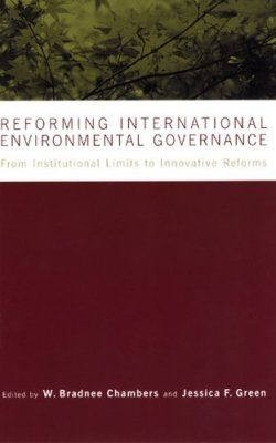 Reforming International Environmental Governance