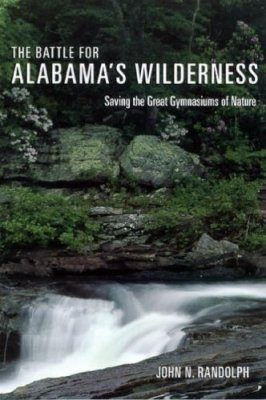 The Battle for Alabama's Wilderness