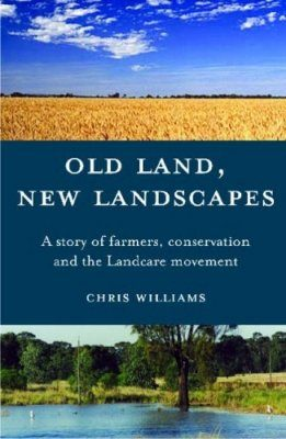 Old Land, New Landscapes