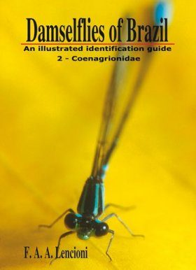 Damselflies of Brazil: An Illustrated Identification Guide, Volume 2