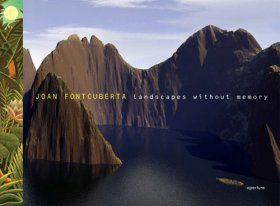 Joan Fontcuberta: Landscapes Without Memory