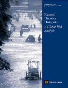 Natural Disaster Hotspots: A Global Risk Analysis