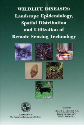 Wildlife Diseases: Landscape Epidemiology, Spatial Distribution and Utilization of Remote Sensing Technologies