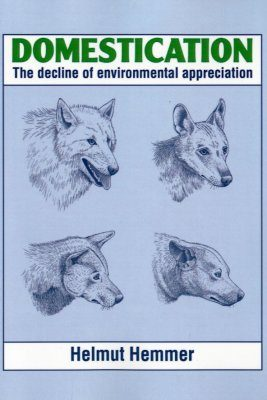 Domestication: The Decline of Environmental Appreciation