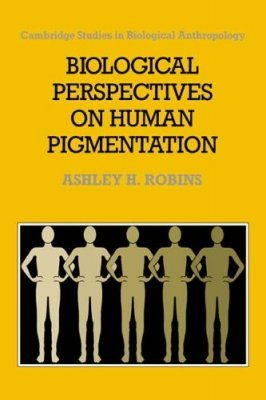 Biological Perspectives on Human Pigmentation