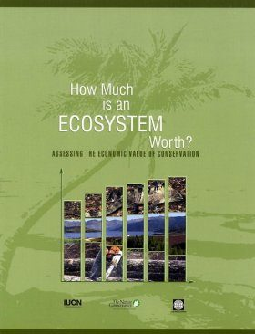 How Much is An Ecosystem Worth?