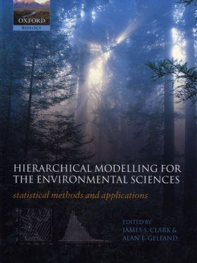Hierarchical Modelling for the Environmental Sciences
