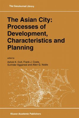 The Asian City: Processes of Development, Characteristics and Planning