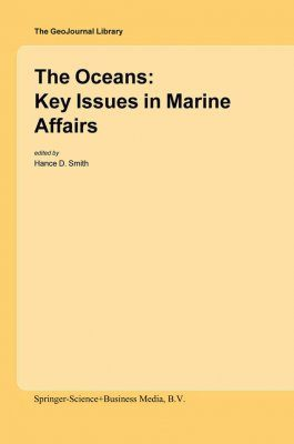 The Oceans: Key issues in Marine Affairs