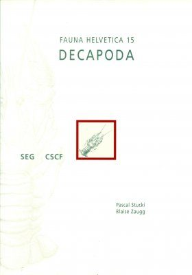Fauna Helvetica 15: Decapoda [French / German]