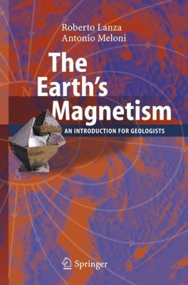 Geomagnetism: Principles and Applications in Earth Sciences