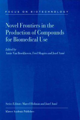 Novel Frontiers in the Production of Compounds for Biomedical Use