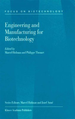 Engineering and Manufacturing for Biotechnology