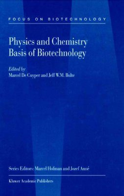 Physics and Chemistry Basis of Biotechnology