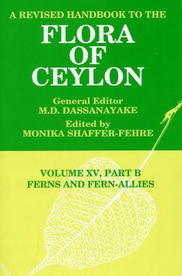A Revised Handbook to the Flora of Ceylon, Volume 15 Part B