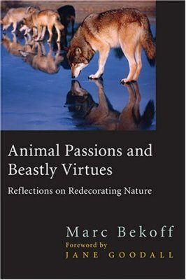 Animal Passions and Beastly Virtues