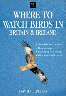 Where to Watch Birds in Britain and Ireland