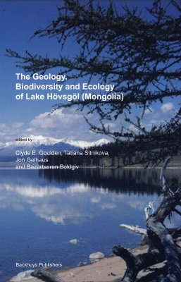 The Geology, Biodiversity and Ecology of Lake Hövsgöl (Mongolia)