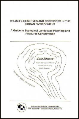 Wildlife Reserves and Corridors in the Urban Environment