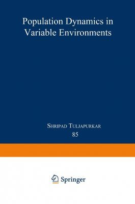 Population Dynamics in Variable Environments