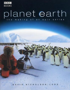 Planet Earth: The Making of an Epic Series